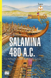 Shepherd,William. - Salamina 480 a.C. La battaglia navale che salvò la Grecia.